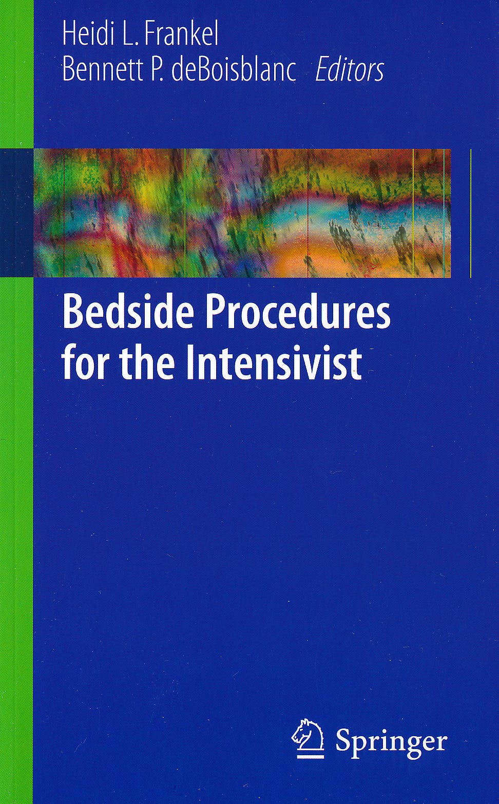 Portada del libro 9780387798295 Bedside Procedures for the Intensivist