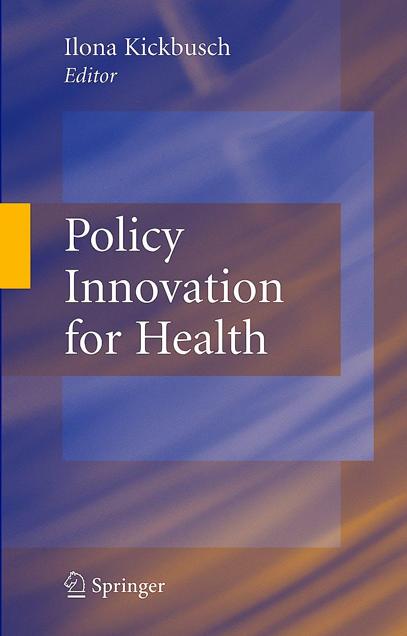 Portada del libro 9780387798752 Policy Innovation for Health
