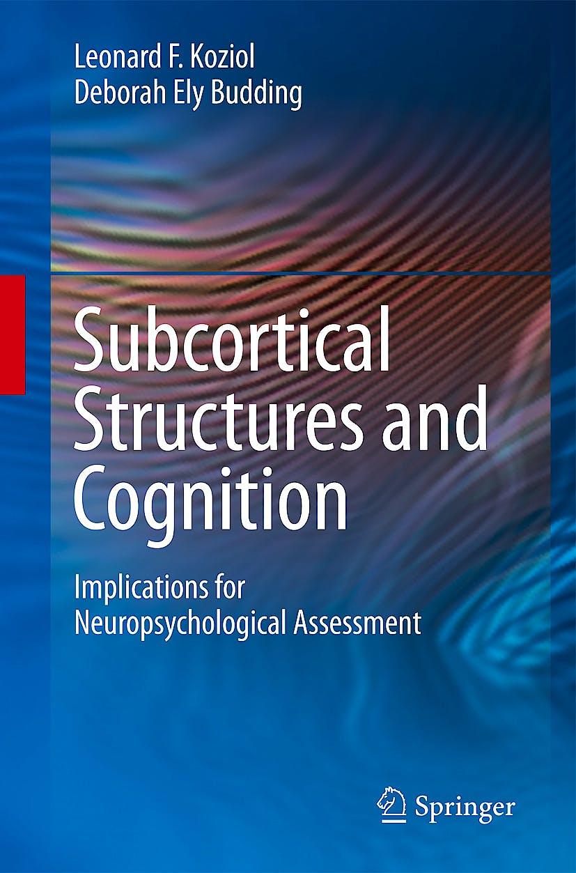Portada del libro 9780387848662 Subcortical Structures and Cognition