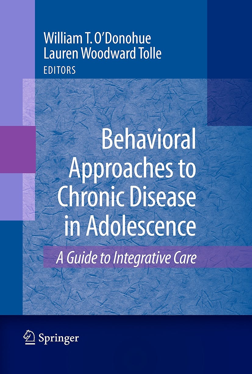 Portada del libro 9780387876863 Behavioral Approaches to Chronic Disease in Adolescence: A Guide to Integrative Care