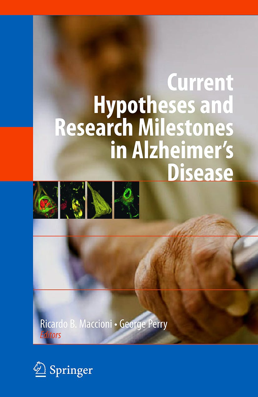 Portada del libro 9780387879949 Current Hypotheses and Research Milestones in Alzheimer's Disease