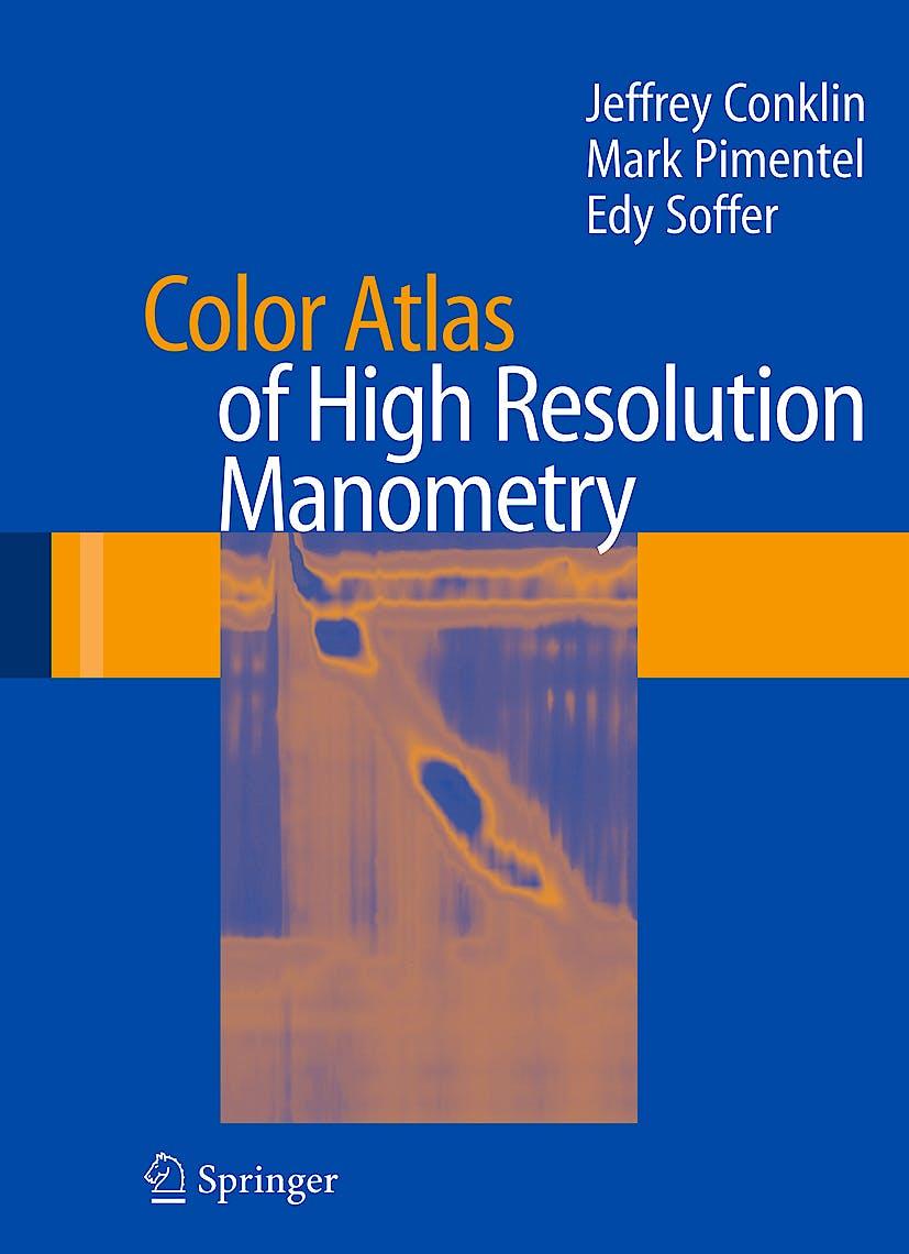 Portada del libro 9780387882925 Color Atlas of High Resolution Manometry