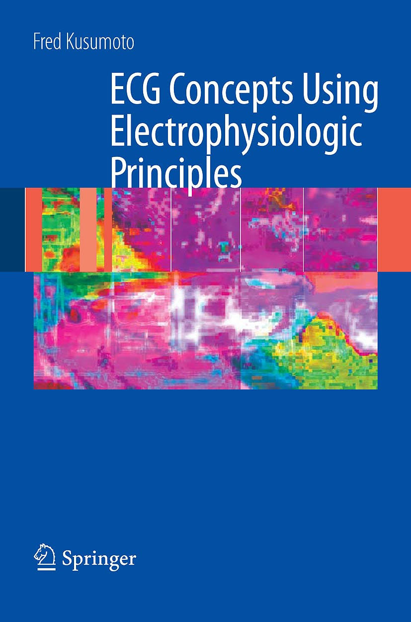 Portada del libro 9780387888798 Ecg Interpretation: From Pathophysiology to Clinical Application
