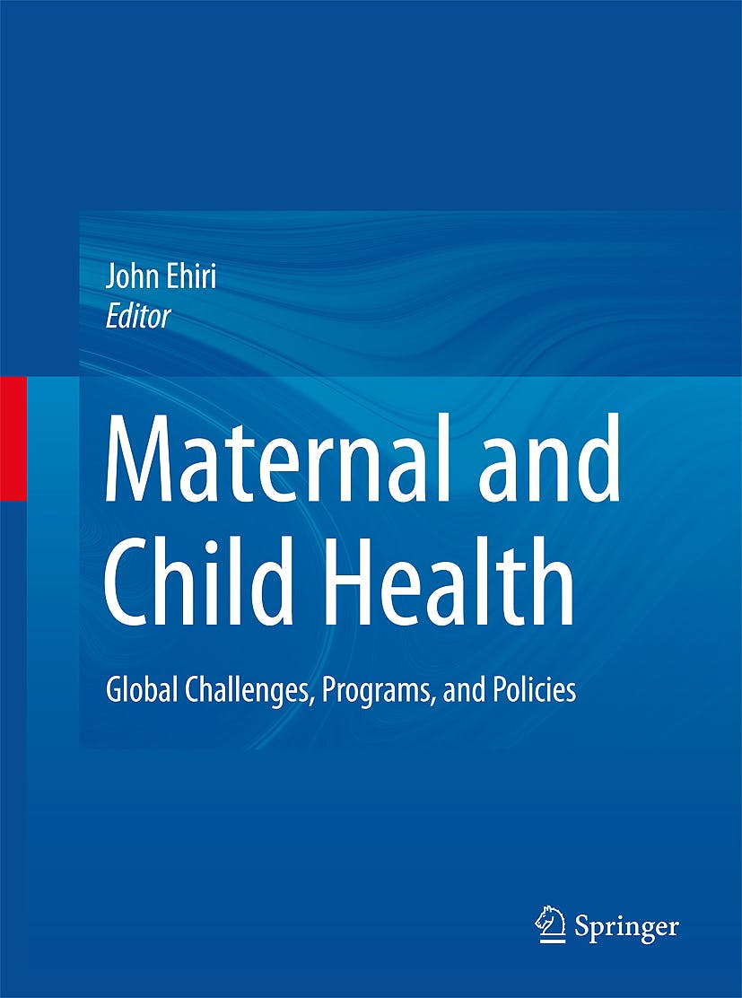 Portada del libro 9780387892443 Maternal and Child Health. Global Challenges, Programs, and Policies