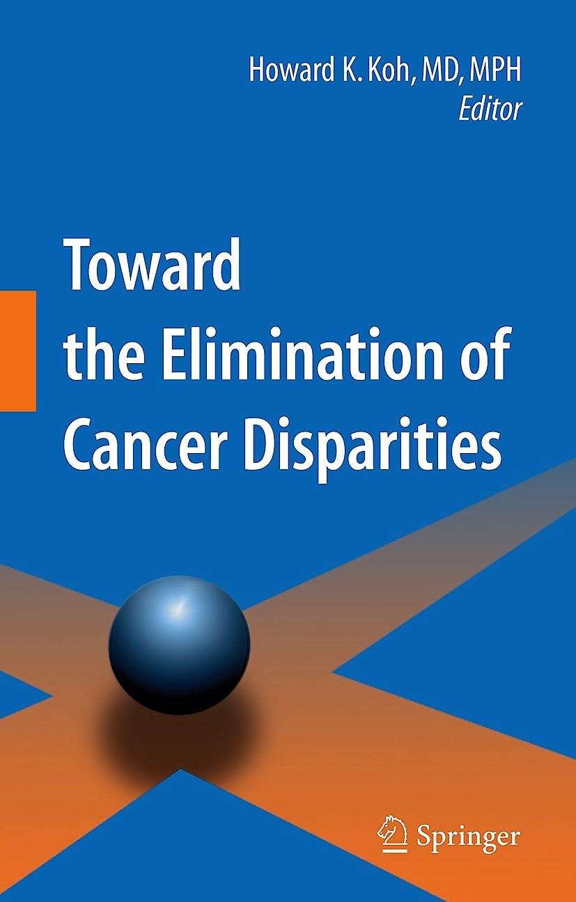 Portada del libro 9780387894423 Toward the Elimination of Cancer Disparities