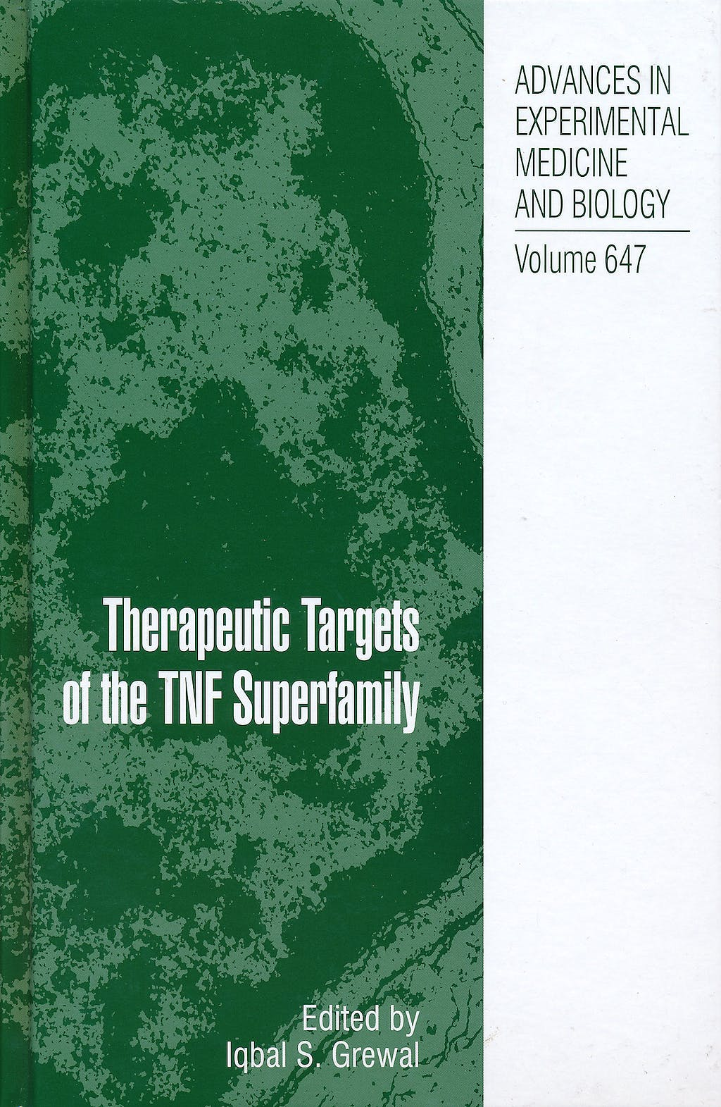 Portada del libro 9780387895192 Therapeutic Targets of the Tnf Superfamily (Advances in Experimental Medicine and Biology, Vol. 647)