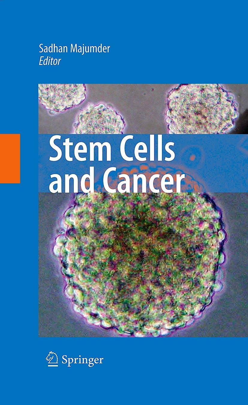 Portada del libro 9780387896106 Stem Cells and Cancer