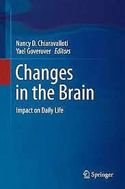 Portada del libro 9780387981871 Changes in the Brain. Impact on Daily Life