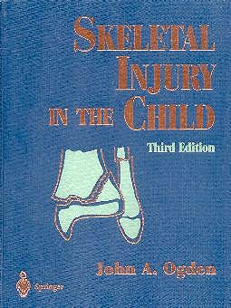Portada del libro 9780387985107 Skeletal Injury in the Child