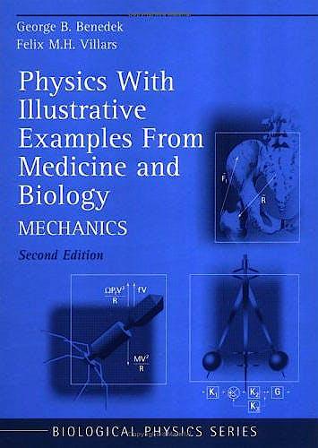 Portada del libro 9780387987699 Physics with Illustrative Examples from Medicine and Biology, Vol. 1: Mechanics (Biological and Medical Physics, Biomedical Engineering)