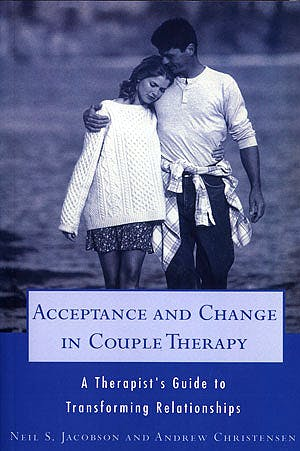 Portada del libro 9780393702903 Acceptance and Change in Couple Therapy. a Therapist's Guide to Transforming Relationships