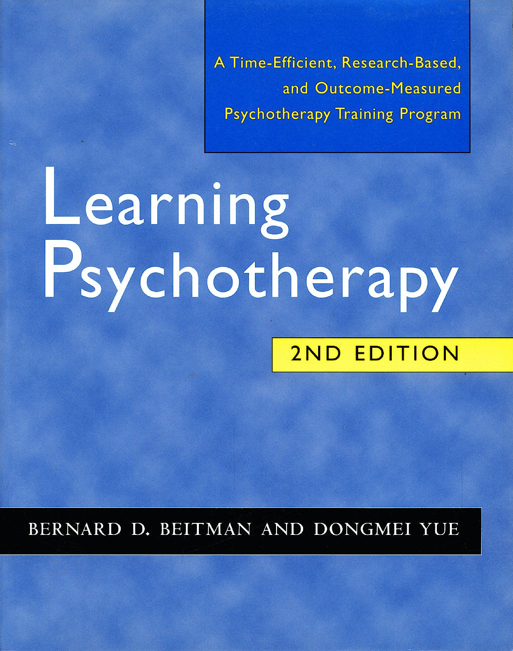Portada del libro 9780393704464 Learning Psychotherapy. a Time-Efficient, Research-Based, and Outcome-Measured Psychotherapy Training Program