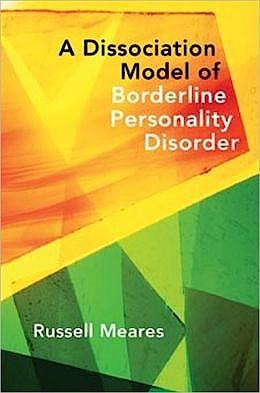 Portada del libro 9780393705850 A Dissociation Model of Borderline Personality Disorder