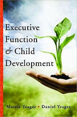 Portada del libro 9780393707649 Executive Function and Child Development
