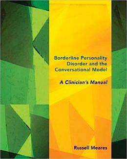 Portada del libro 9780393707830 Borderline Personality Disorder and the Conversational Model. a Clinician's Manual