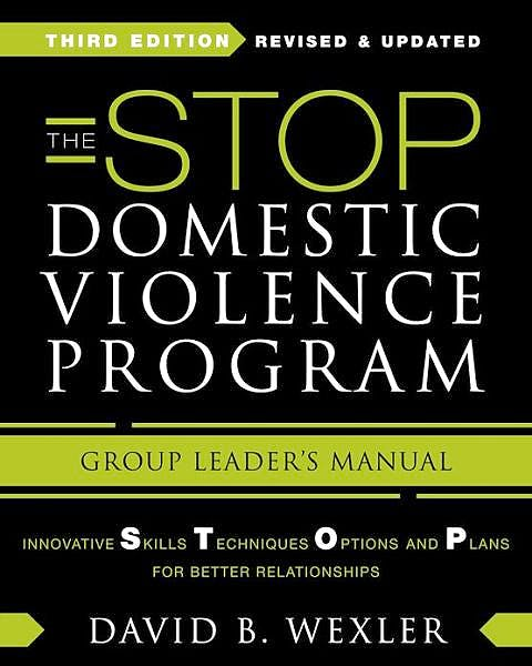 Portada del libro 9780393708707 The Stop Domestic Violence Program. Group Leader's Manual. Innovative Skills, Techniques, Options, and Plans for Better Relationships