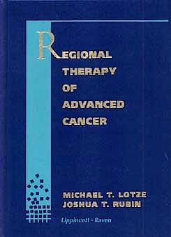 Portada del libro 9780397514748 Regional Therapy of Advanced Cancer