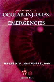 Portada del libro 9780397514960 Management of Ocular Injuries and Emergencies