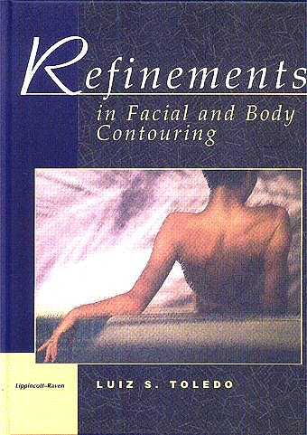 Portada del libro 9780397516001 Refinements in Facial & Body Contouring