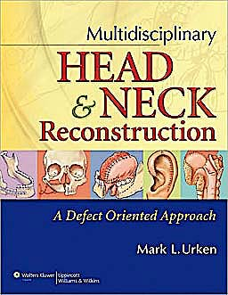 Portada del libro 9780397518357 Multidisciplinary Head and Neck Reconstruction. a Defect-Oriented Approach