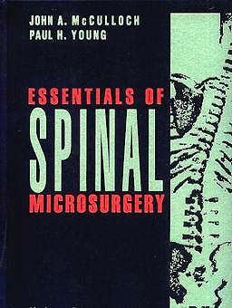 Portada del libro 9780397518616 Essentials of Spinal Microsurgery