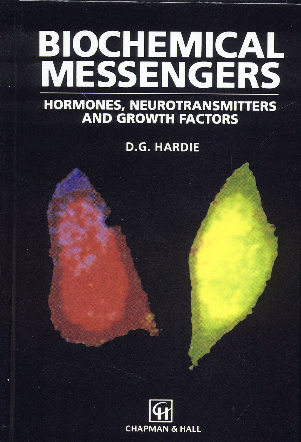 Portada del libro 9780412303500 Biochemical Messengers: Hormones, Neurotransmitters and Growth Factors
