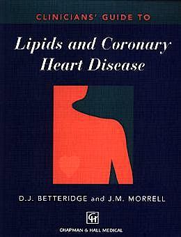 Portada del libro 9780412757204 Clinician's Guide to Lipids and Coronary Heart Disease