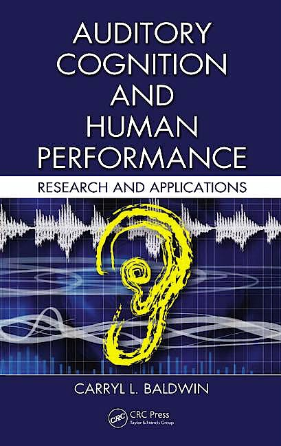 Portada del libro 9780415325943 Auditory Cognition and Human Performance. Research and Applications