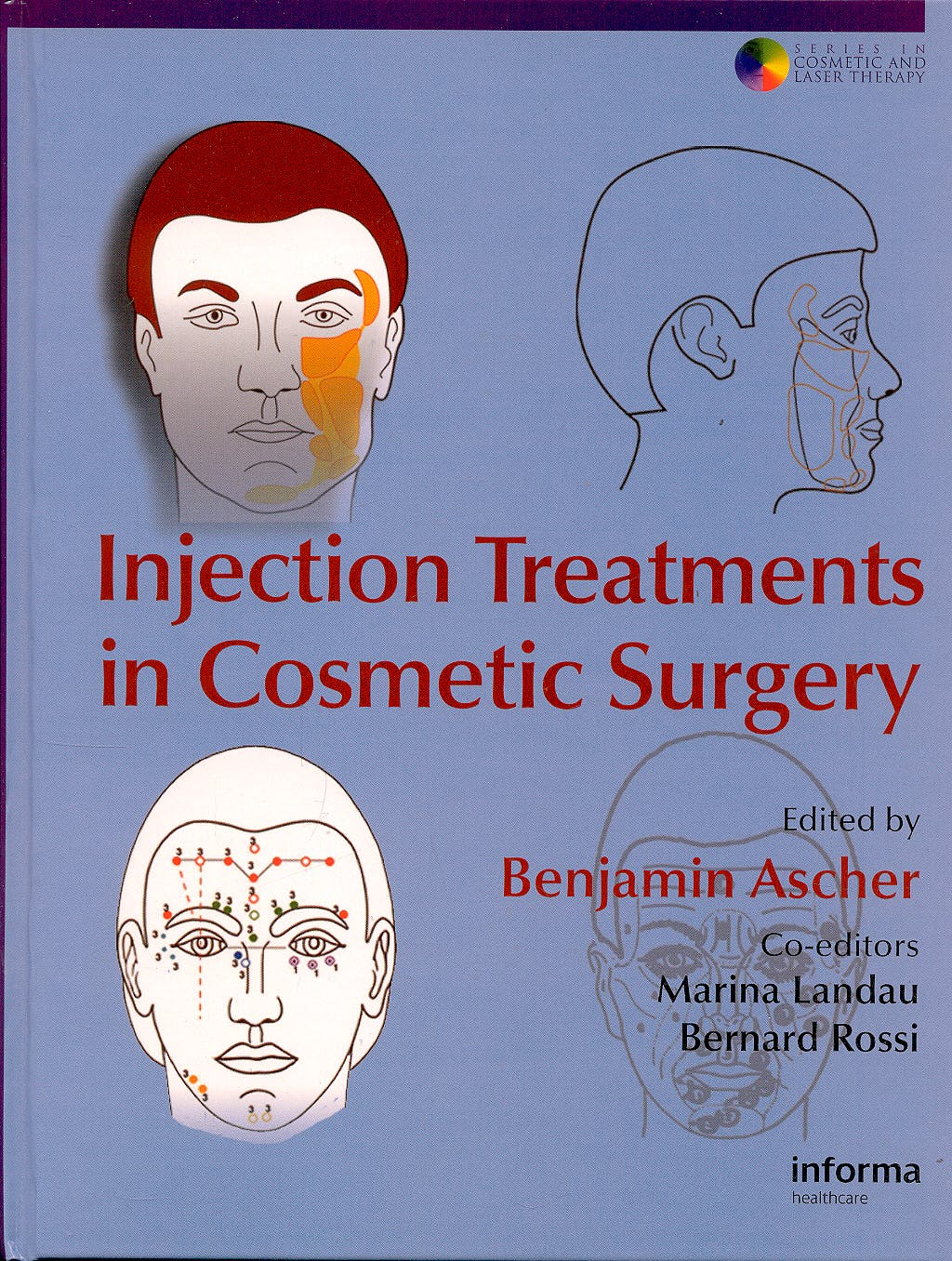 Portada del libro 9780415386517 Injection Treatments in Cosmetic Surgery