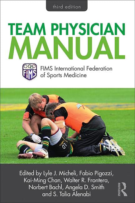 Portada del libro 9780415505321 Team Physician Manual. International Federation of Sports Medicine (FIMS) (Hardcover)
