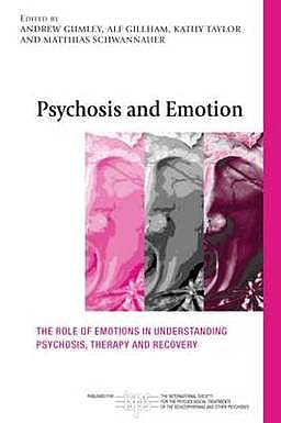 Portada del libro 9780415570404 Psychosis and Emotion. the Role of Emotions in Understanding Psychosis, Therapy and Recovery (Hardcover)