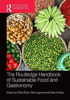 Portada del libro 9780415702553 The Routledge Handbook of Sustainable Food and Gastronomy
