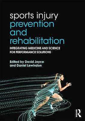 Portada del libro 9780415815062 Sports Injury Prevention and Rehabilitation. Integrating Medicine and Science for Performance Solutions
