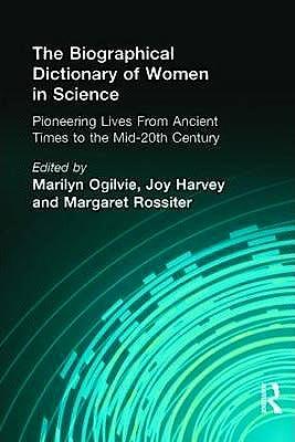 Portada del libro 9780415920384 The Biographical Dictionary of Women in Science, 2 Vols.
