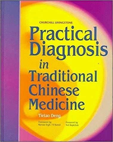 Portada del libro 9780443045820 Practical Diagnosis in Traditional Chinese Medicine