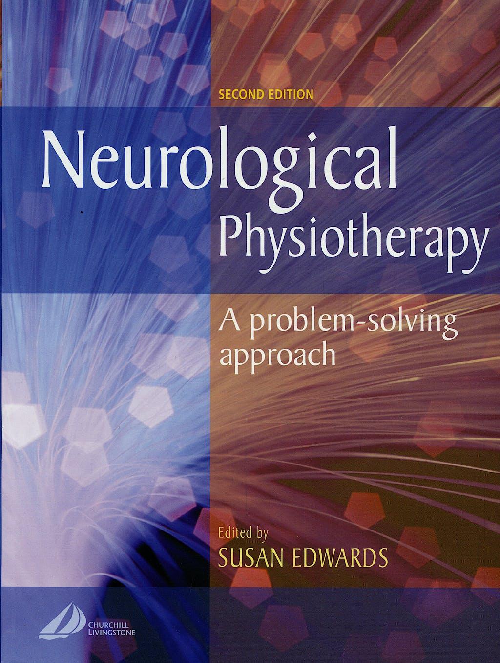 Portada del libro 9780443064401 Neurological Physiotherapy. a Problem-Solving Approach