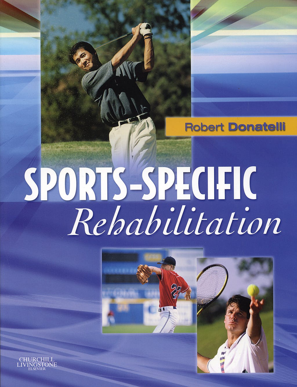 Portada del libro 9780443066429 Sports-Specific Rehabilitation