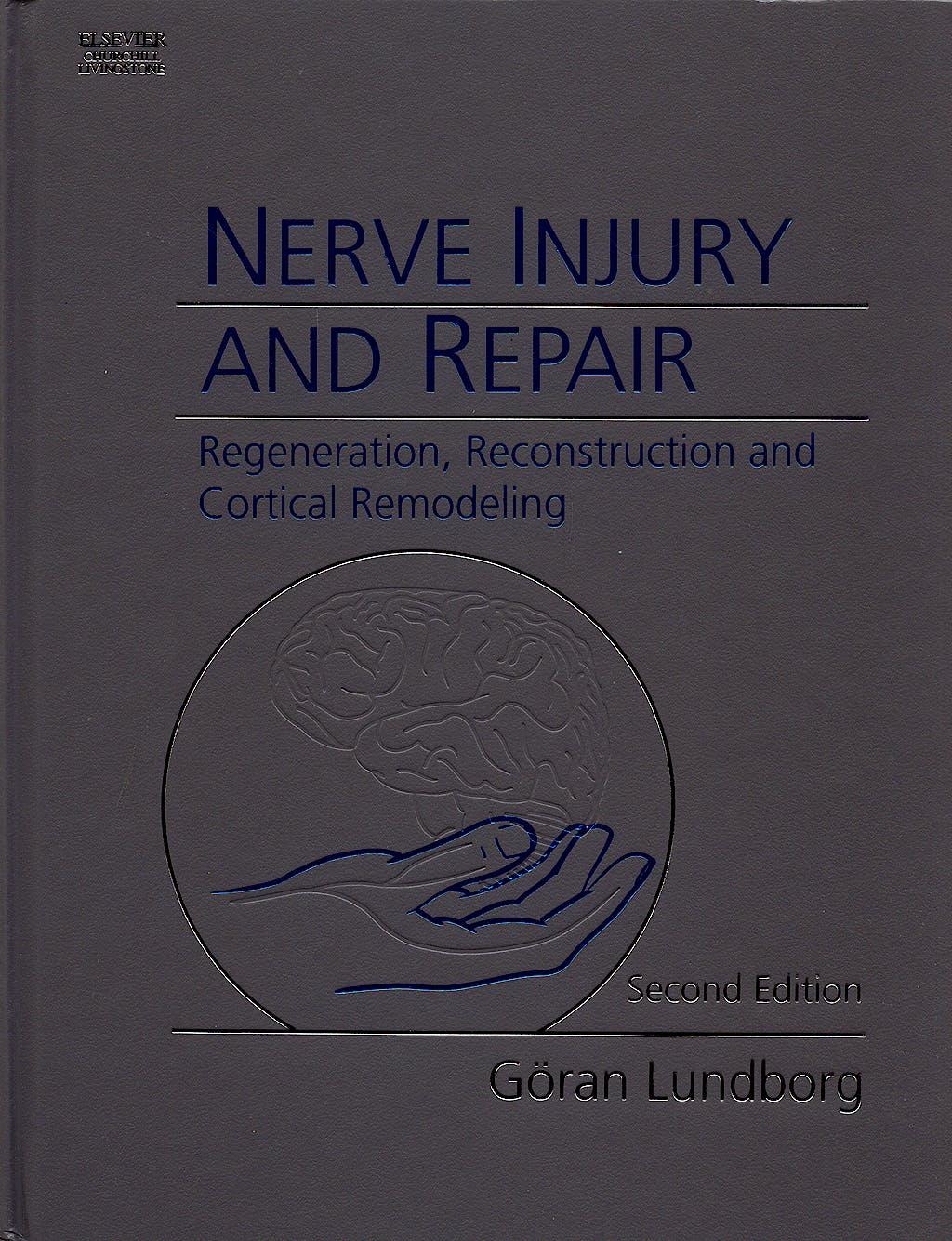 Portada del libro 9780443067112 Nerve Injury and Repair : Regeneration, Reconstruction