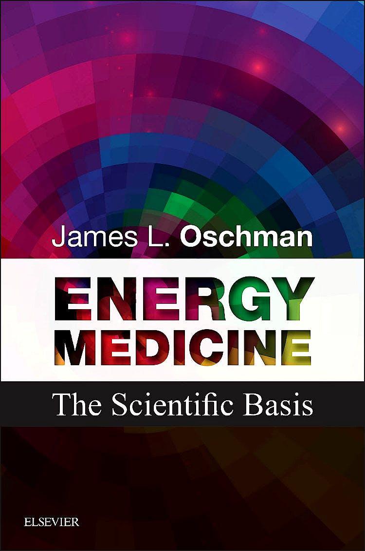 Portada del libro 9780443067297 Energy Medicine. the Scientific Basis