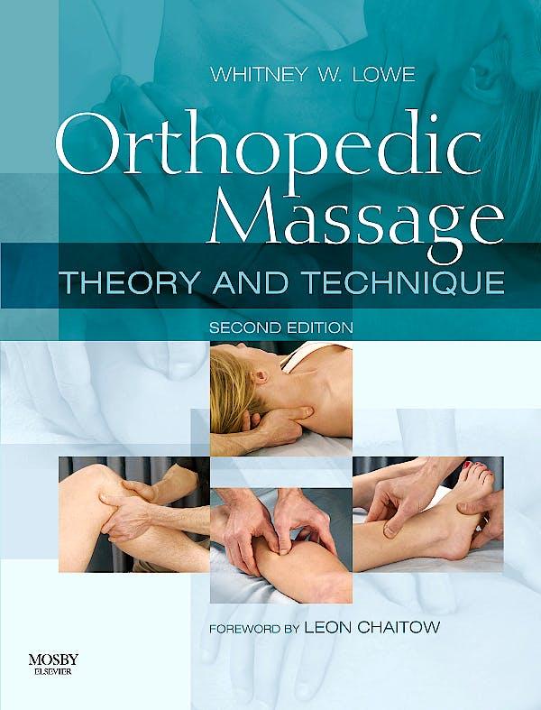Portada del libro 9780443068126 Orthopedic Massage. Theory and Technique