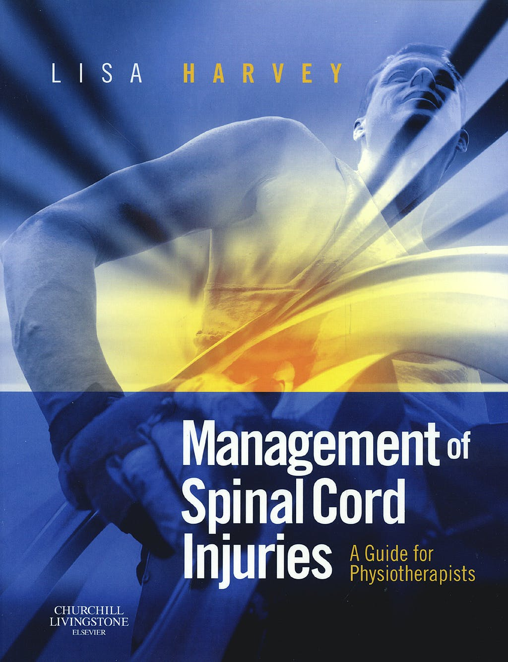 Portada del libro 9780443068584 Management of Spinal Cord Injuries