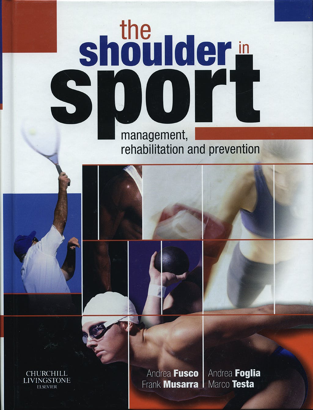 Portada del libro 9780443068744 The Shoulder in Sport Management, Rehabilitation and Prevention
