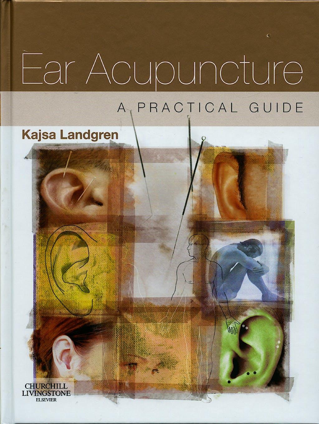 Portada del libro 9780443068997 Ear Acupuncture. a Practical Guide
