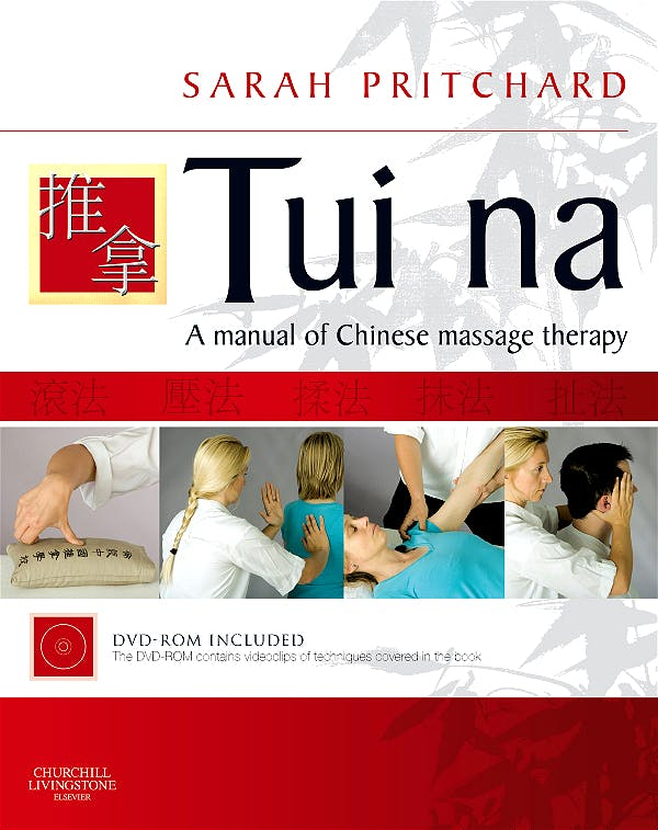 Portada del libro 9780443069031 Tui Na. a Manual of Chinese Massage Therapy
