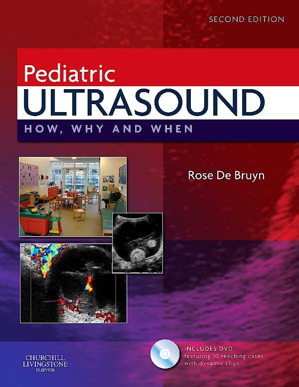 Portada del libro 9780443069178 Pediatric Ultrasound. How, Why and When + Dvd-Rom
