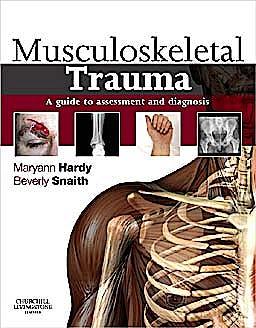 Portada del libro 9780443069284 Musculoskeletal Trauma. a Guide to Assessment and Diagnosis