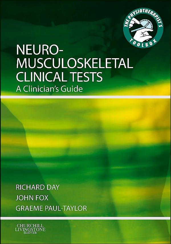 Portada del libro 9780443069451 Neuromusculoskeletal Clinical Tests. a Clinician's Guide