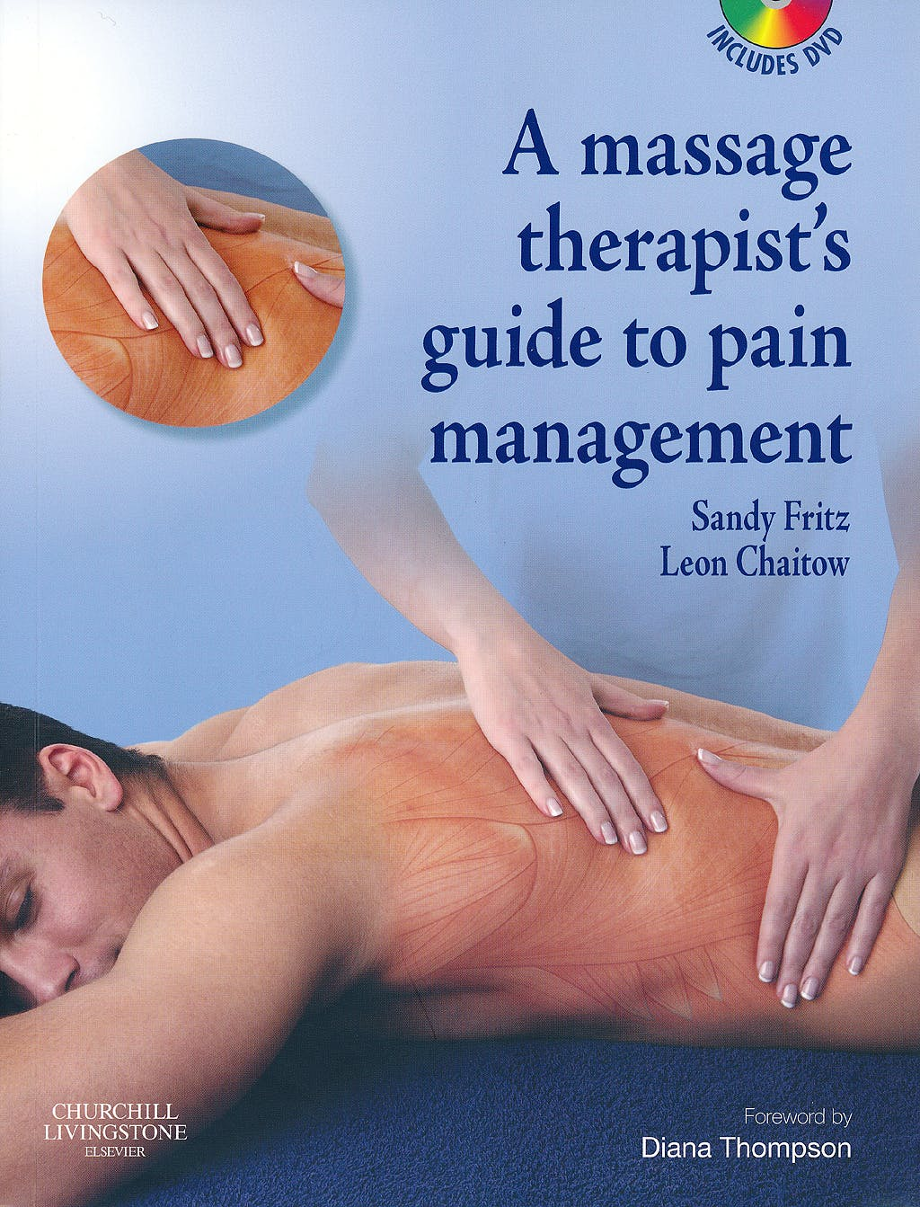 Portada del libro 9780443069475 A Massage Therapist's Guide to Pain Management + Cd-Rom