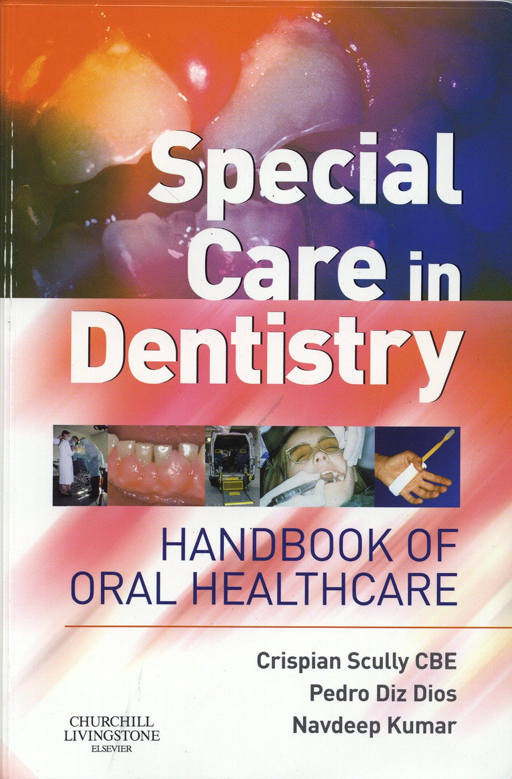Portada del libro 9780443071515 Special Care in Dentistry. Handbook of Oral Healthcare