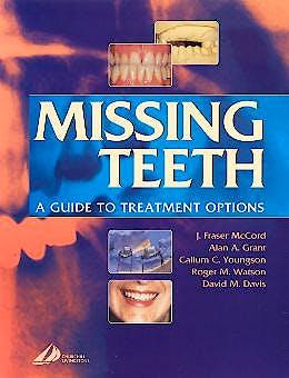 Portada del libro 9780443071539 Missing Teeth. a Guide to Treatment Options
